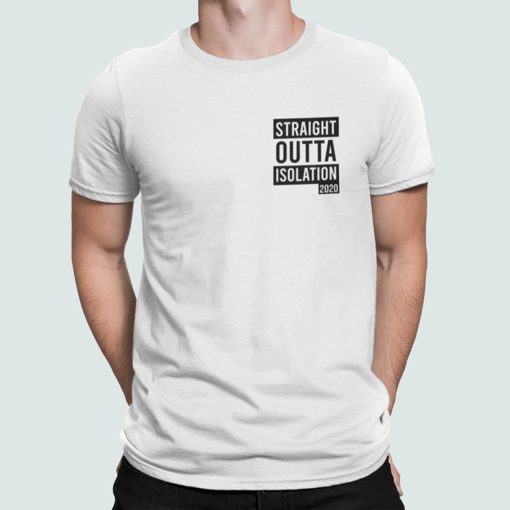 Straight Outta Quarantine 2020 T Shirt whote