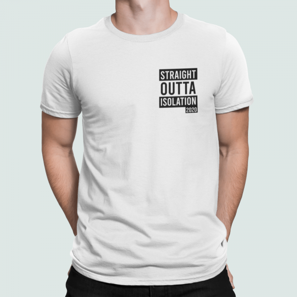 Straight Outta Quarantine 2020 T Shirt whote