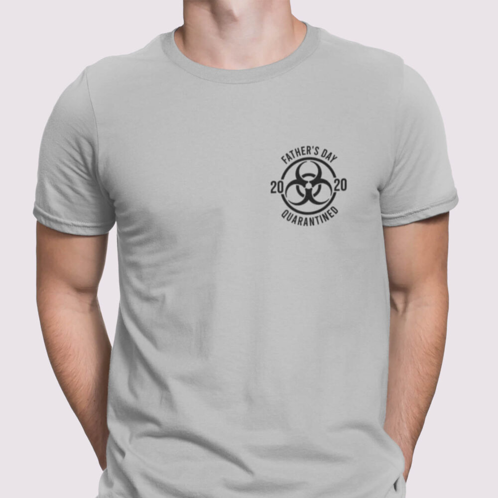 Father's Day 2020 Quzing-greyarantine T-Shirt-